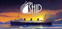 The Ship Remasted Free Download PC Game