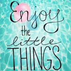 Celebrating the Little Things--Week 3