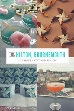 Hilton Bournemouth | Hotel | Beach | Things To Do | Cocktails | Candyfloss | Ted Baker Design | Hotel Decor | Room | Boutique | Cool | Luxury | Lobby | Branding
