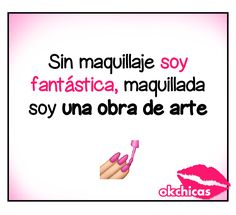 ok chicas memes maquillaje #maquillajefrases