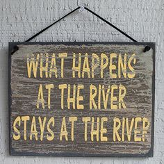 New What Happens at The River Stays Cabin Dock Quote Saying Wood Sign Wall Decor | eBay
