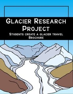 Glacier Research Project - a great way to review weathering and erosion terms associated with glaciers. ($)