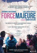 Force Majeure by Ruben Ostlund. A critical favorite at the Cannes Film Festival, where it took the Jury Prize in Un Certain Regard, this wickedly funny and precisely observed psychodrama tells the story of a model Swedish family--handsome businessman Tomas, his willowy wife Ebba and their two blond children--on a skiing holiday in the French Alps.
