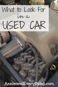 Trying to save money by buying a used car? Here's a great resource detailing what to look for when buying a used car, based on years of experience!