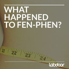 What Happened to Fen-Phen?