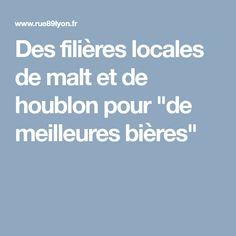 """Des filières locales de malt et de houblon pour """"de meilleures bières"""""""
