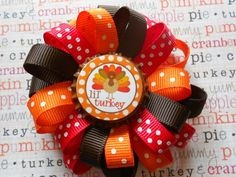 Lil Turkey loopy flower Thanksgiving hairbow by AllThingsGirlyBows, $5.50