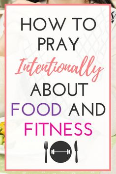 You know prayer is powerful but you don't pray about how you eat and move the way you WANT to. Whether you are looking for strength, food freedom or seeking direction, God wants you to be healthy in and through the Bible and power of prayer. #biblicallifestyle #weightloss #ditchdiets
