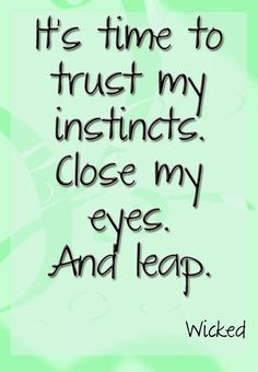 It's time to trust my instincts, close my eyes, and leap! It's time to try, Defying Gravity! Musical Theatre Quotes, Broadway Quotes, Music Quotes, Theater Quotes, Broadway Lyrics, Acting Quotes, Musicals Broadway, Theatre Nerds, Song Lyrics