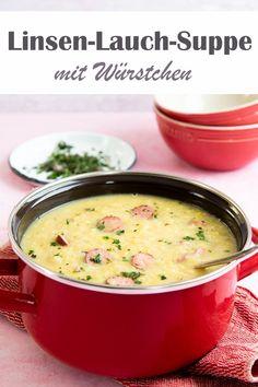 Linsen-Lauch-Suppe. Mit Würstchen. - mix dich glücklich - Thermomix-Rezepte für Food & Non Food (Essen, Kosmetik, Putzmittel etc.)