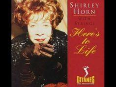 "Shirley Horn - ""Estate(Summer)"" (Joao Gilberto) (Music:Bruno Martino, English. Lyrics:Joel Siegel) - YouTube"