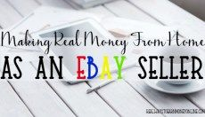 Make Real Money From Home Selling on eBay