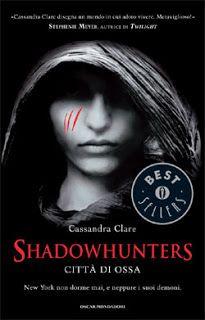 Titolo: Shadowhunters - Città di Ossa   Autore: Cassandra Clare   Genere: Urban Fantasy   Voto: 4,5 stelle /su 5   Leggi la recensione: http://dolcieparole.blogspot.it/2015/01/shadowhunters-citta-di-ossa-di.html