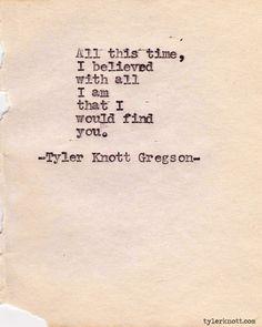 Typewriter Series #248by Tyler Knott Gregson