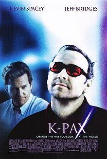 K-PAX (2001) Kevin Spacey stars as Prot, an extraterrestrial from the planet K-PAX (or so he'd have us believe), in this science-fiction drama that casts Jeff Bridges as a psychiatrist who doubts Prot's otherworldly origins. But the doctor begins to question his own instincts when his unusual patient begins talking to dogs -- and understanding them -- and pulling off other artful tricks that can't be easily explained...9a