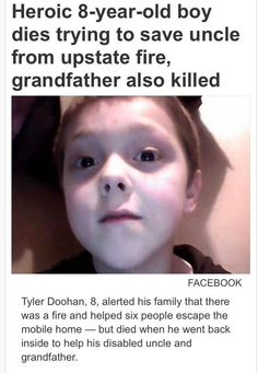 R.I.P Tyler Doohan♥ deserves to be known as a hero for what he did for his family. I am going to cry;( I am crying;(