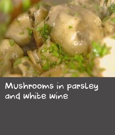 A simple, classic French dish of mushrooms, garlic, white wine and parsley. Totally moreish, this recipe is a great appetiser served with a baguette or crusty bread to soak up all the sauce. Classic French Dishes, French Food, Mushroom Dish, Mushroom Recipes, Tasty Dishes, Food Dishes, Sauce Recipes, Wine Recipes, French Baguette Recipe