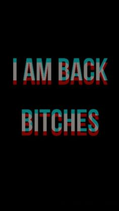 I am back bitches - bitches Conversation Dibujo Fille Graphic 597782550524435781