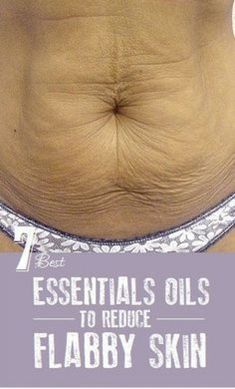 I will use Doterra oils. How to deal with loose skin after losing weight naturally? One of the most frustrating aspects of losing weight for both men and Essential Oil Uses, Natural Essential Oils, Young Living Essential Oils, Lemon Essential Oil Benefits, Essential Ouls, Essential Oils For Babies, Tighten Loose Skin, Tighten Stomach, Skin Firming Lotion
