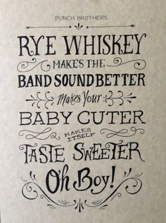 """Hand lettered print of Punch Brothers lyrics from """"Rye Whiskey"""".   Available at: https://www.etsy.com/shop/ErikaLeahey"""
