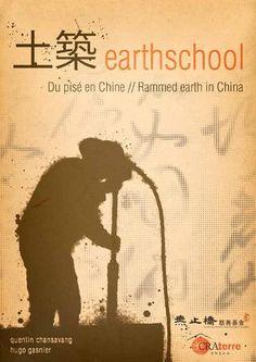 Du pisé en Chine / Rammed earth in China ~ Quentin Chansavang & Hugo Gasnier