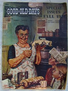 Vintage Good Old Days Magazine * Special Fall Issue ©1971 Illustration by John Slobodnik