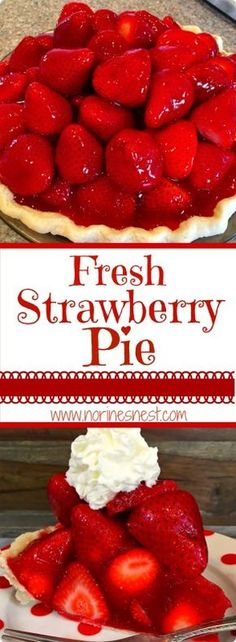 Fresh Sweet Strawberries are piled high in a rich flaky crust for one of the BEST pies you'll ever have! Be sure to top it off with LOADS of whipped cream! Fresh Strawberry Pie, Strawberry Desserts, Summer Desserts, Just Desserts, Delicious Desserts, Fresh Fruit, Desserts Around The World, Baking Recipes, Pie Recipes