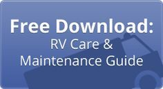 RV Lifestyle Handbook Taking Care of Your RV
