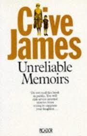Unreliable Memoirs by Clive James. Great title.