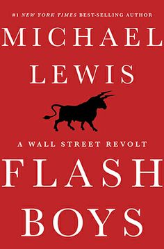 The Lewis Effect - Michael Lewis' new best-seller focuses the public's attention on high-frequency trading. What will change as a result?