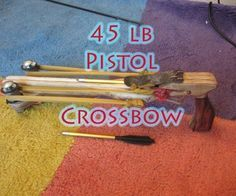 How To Make A 45lb Pistol Crossbow + Blueprints ⇔ The Art Of Weapons
