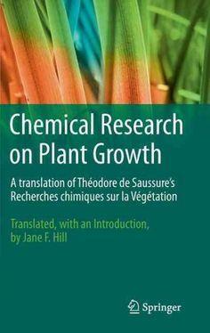Chemical Research on Plant Growth: A Translation of Theodore de Saussure's Recherches chimiques sur la Vegetation