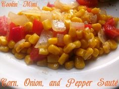 corn, onion, and pepper sauté