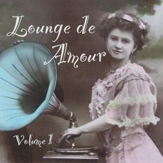 Click to Listen to Lounge de Amour : Romantic Vintage Jazz : Lounge de Amour is Available for Hire : Classy Female Vaudeville DJ for Elegant Clubs, Theme Parties, Weddings and Corporate Events : Contact Shakti Bliss for More Details and Booking Opportunities : www.djshaktibliss.com