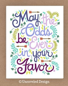 8x10-in Hunger Games Quote Illustration.. $25.00, via Etsy.