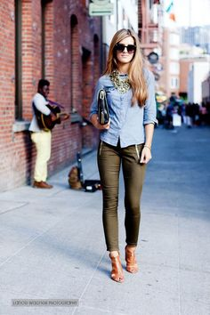 Chambray and an olive pant.