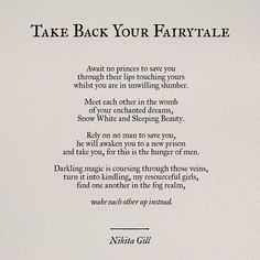Take Back Your Fairytale by Nikita Gill Pretty Words, Beautiful Words, Beautiful Poetry, Poem Quotes, Life Quotes, Witch Quotes, Pisces Quotes, Qoutes, Fierce Quotes