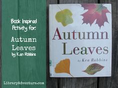 Book Inspired Art Activity for: Autumn Leaves by Ken Robbins - Make unique art prints inspired by the colors of fall!
