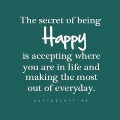 The secret to being happy