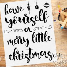 Have Yourself a Merry Little Christmas Digital Print by egmDESIGNS