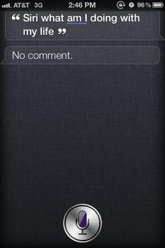 Siri is so uncaring...