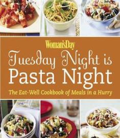 Ivars seafood cookbook the o fish al guide to cooking the womans day tuesday night is pasta night the eat well cookbook of meals in forumfinder Choice Image