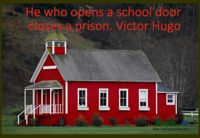 He who opens a school door, closes a prison. Victor Hugo #education