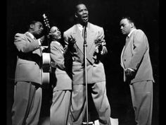 I Don't Want To Set The World On Fire-The Ink Spots. Fell in love with them when my Pop would play them on his jute box in his Irish pub.