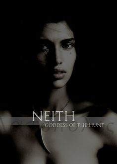 The Light of the Center In the Egyptian predynastic period, Neith was known as the goddess of hunting, though her realm of influence also encompassed war and weaving of fine cloths.