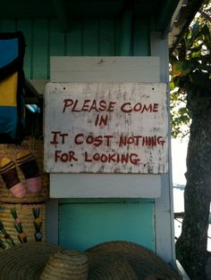 Bahamian philosophy. #Harbour Island, #Bahamas