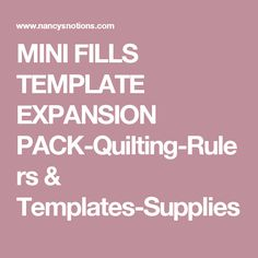 MINI FILLS TEMPLATE EXPANSION PACK-Quilting-Rulers & Templates-Supplies