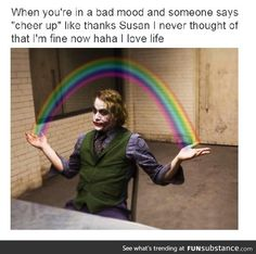 When you're in a bad mood