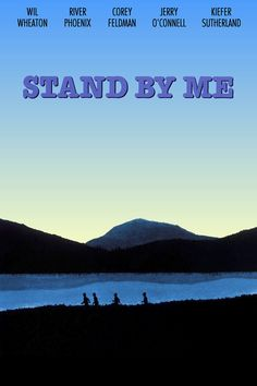 Stand By Me. Another standout movie based on a story (The Body) by Stephen King.  Richard Dreyfus, River Phoenix, Jerry O'Connell, Keifer Sutherland, John Cusack, Cory Feldman, Wil Wheaton.  Simply wonderful.