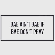 Word. | Bae | Pray | Prayer | Quotes | Fun Quotes